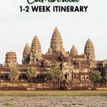 Find out how to plan to perfect Cambodia itinerary for your upcoming Cambodia trip. This Cambodia guide will share the must-know Cambodia travel tips, the best places to visit in Cambodia, where to stay in Cambodia and more. Click to start planning!
