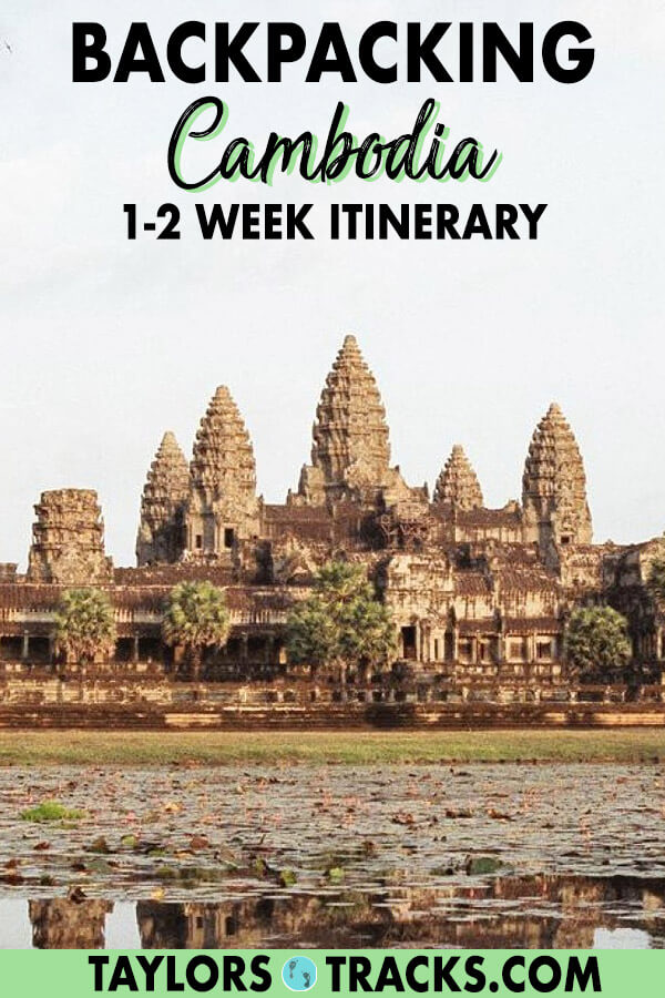 Backpacking Cambodia on a Budget: 1-2 Week Cambodia