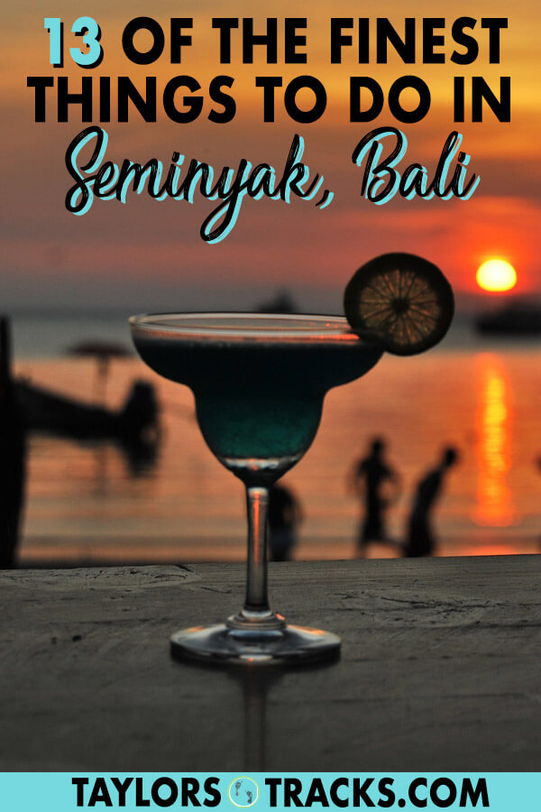 There is so much to know about Bali travel as there are many destinations. But this list of the best things to do in Seminyak will help you plan the perfect Seminyak itinerary as a part of your dream Bali itinerary. This Seminyak travel guide will make sure you have the best time. Click to start planning your Seminyak trip! #bali #travel #budgettravel #islandlife #indonesia #surfing #sunset