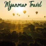 Learn how to travel smoothly with these essential tips for Myanmar travel from Yangon, to Bagan, Mandalay and more. These Myanmar travel tips will help you save money, time and stress. Click to start planning your ultimate Myanmar trip!