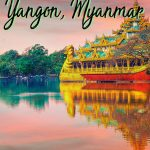 Discover the best things to do in Yangon Myanmar from Yangon food to Yangon attractions and more. Click to start planning your Myanmar itinerary!