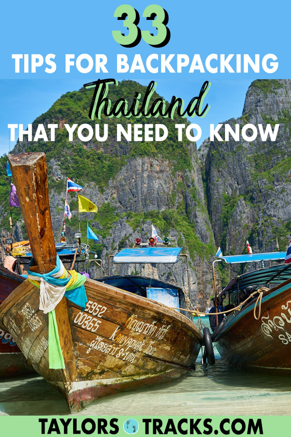 Backpacking Thailand will be a breeze with these 33 Thailand travel tips that will save you money, time and stress. Click to find out how to make your Thailand trip go smoothly! #thailand #traveltips #southeastasia #asia #budgettravel