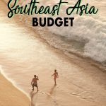 Figure out a Southeast Asia budget before you leave on your Southeast Asia backpacking trip so you can plan and stay on budget. This simple Southeast Asia backpacking budget guide highlights all Southeast Asia expenses from visas to major attractions, travel and more.