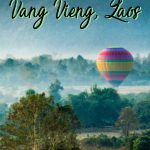 Vang Vieng tubing is not all there is to do in this stunning down. Discover adventurous things to do in Vang Vieng in nature with these top Vang Vieng activities and attractions for all types of travellers.