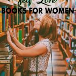 These books for self love are written by self love experts from around the globe who teach their unique ways of learning how to love yourself unconditionally. Click for find the top self love books for women!