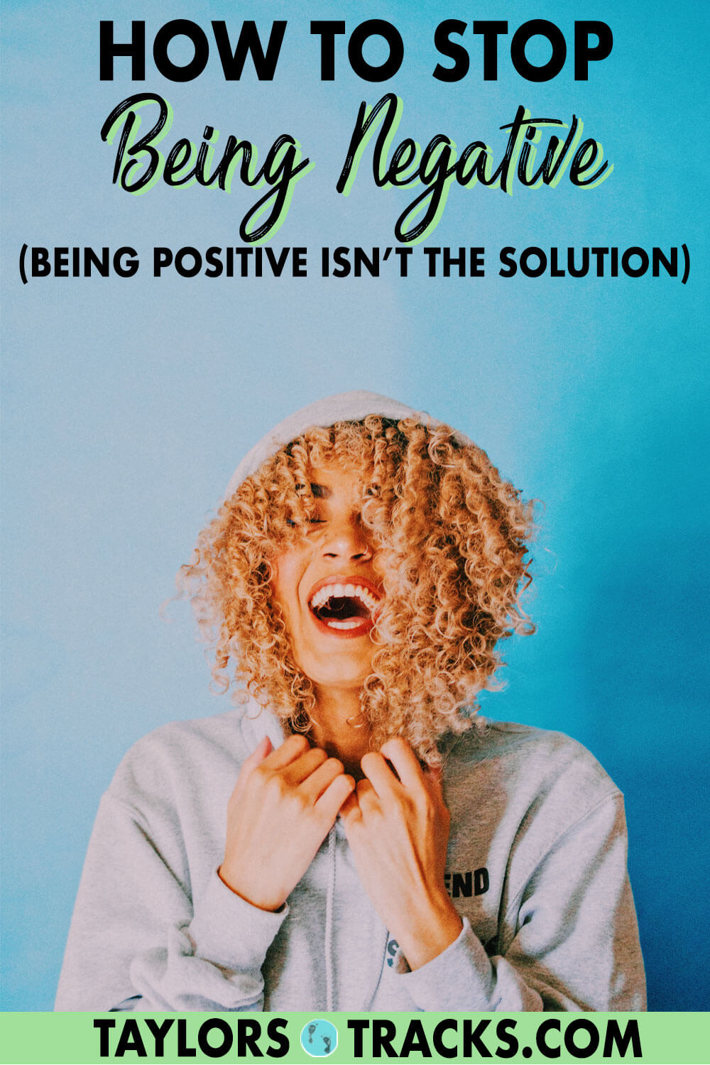 Learning how to stop being negative isn't just about learning how to be positive. It's about learning how to express negativity in a healthy way. Those negative feelings have to go somewhere. Click to find out how to let go of negativity!