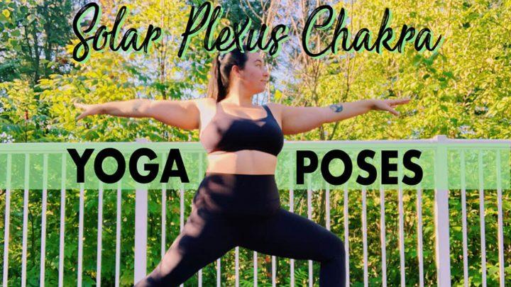 5 Best Solar Plexus Chakra Yoga Poses for Confidence