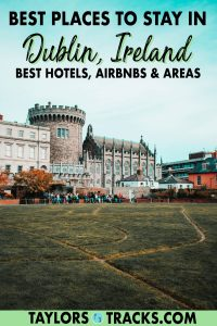 Find the best places to stay in Dublin for all types of travellers! From luxury Dublin hotels to budget Dublin accommodation options and even Dublin Airbnbs, this guide has got you covered. Click to discover where to stay in Dublin based on the top areas to stay in Dublin and budget!
