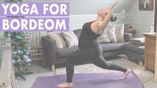 Yoga for Boredom