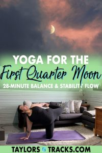 A half moon yoga sequence designed to aid in stability and balance for decision making which connects to the first quarter moon and its spiritual meaning. Click to practice a first quarter moon yoga flow!