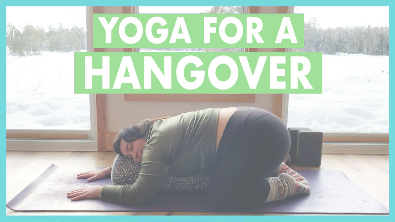 Hangover Yoga Flow: 7 Best Yoga Poses for a Hangover