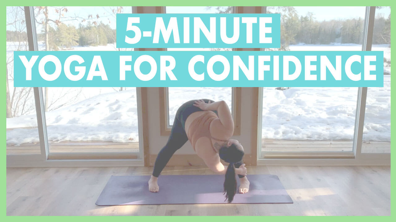 5-Minute Confidence Boost Yoga