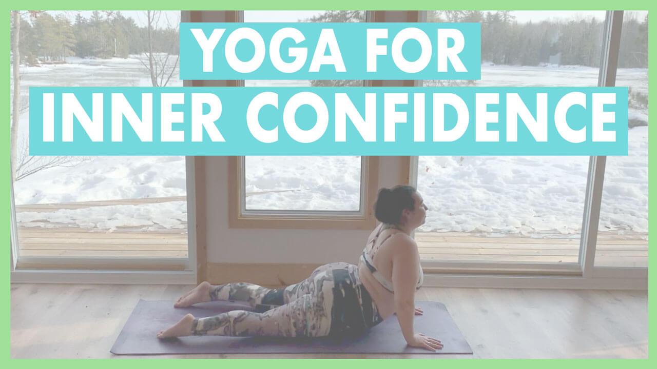 Yoga for Inner Strength & Confidence