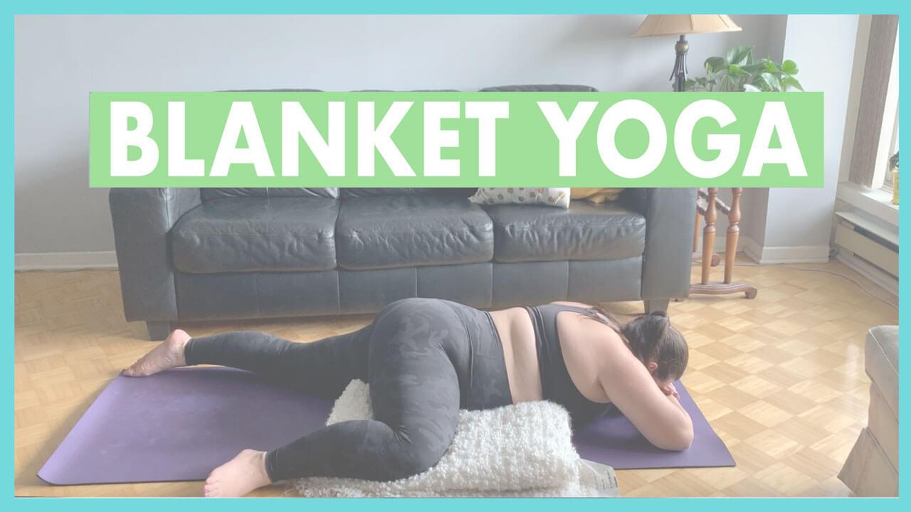 Blanket yoga